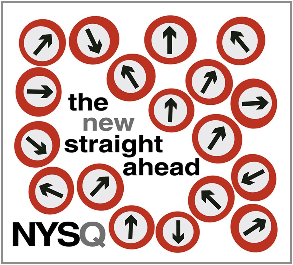 The New Straight Ahead